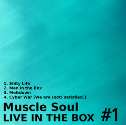 LIVE IN THE BOX #1 / Muscle Soul